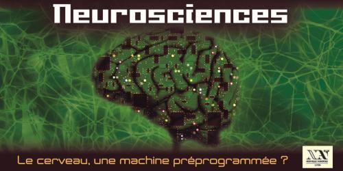 Neurosciences : Le cerveau, une machine préprogrammée ? - Conférence